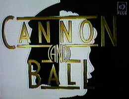 The Cannon and Ball Show