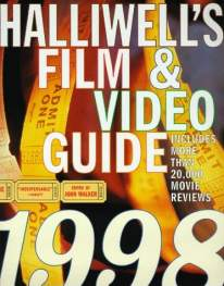 Haliwells Film and Video Guide 1998