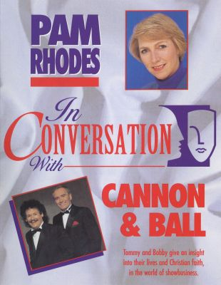 Pam Rhodes in Conversation with Cannon and Ball cover